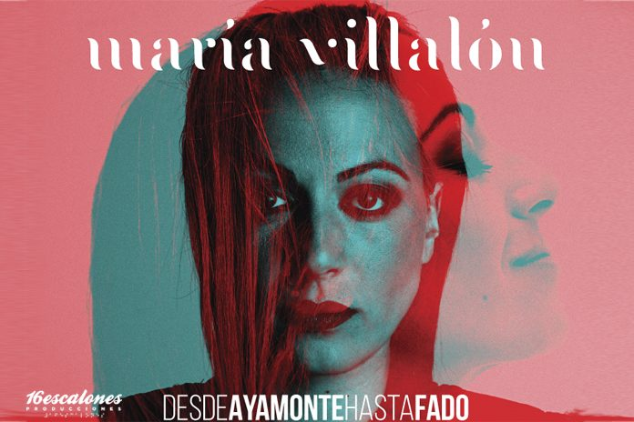 Desde Ayamonte hasta Fado de María Villalñon